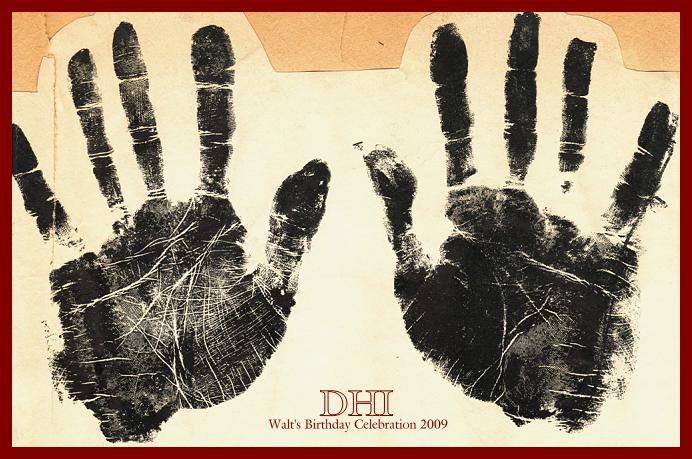 WALT'S BIRTHDAY 2009-Walt's Hands