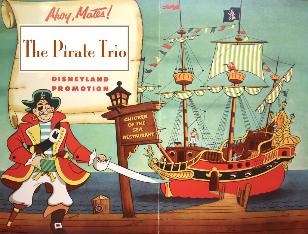 THE UNKNOWN DISNEYLAND PIRATE TRIO