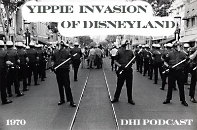 The Yippie Invasion of Disneyland